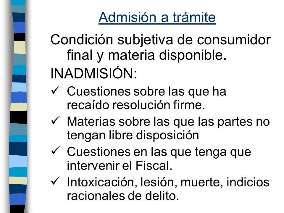 Condición subjetiva de consumidor final y materia disponible.