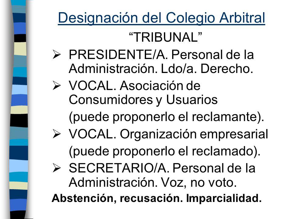 Designación del Colegio Arbitral