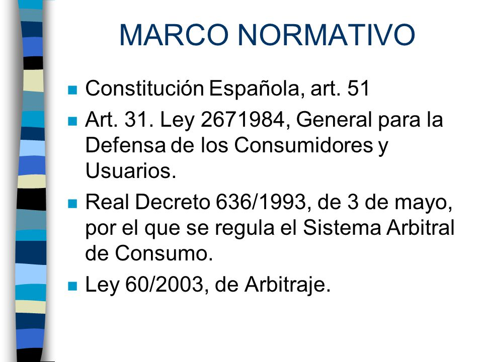 MARCO NORMATIVO Constitución Española, art. 51