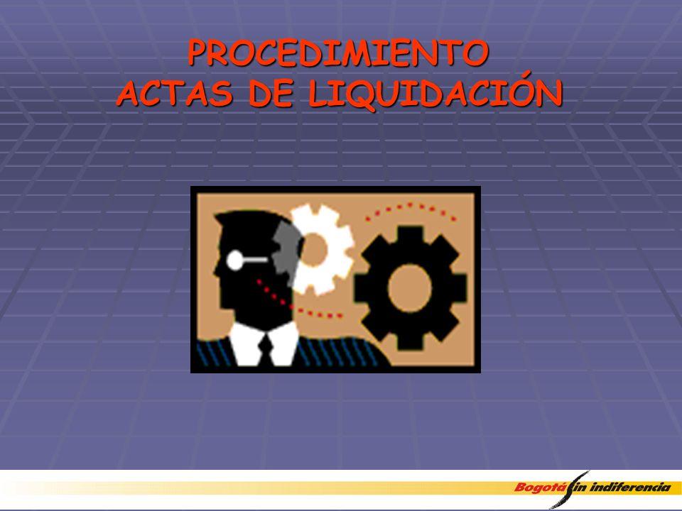PROCEDIMIENTO ACTAS DE LIQUIDACIÓN