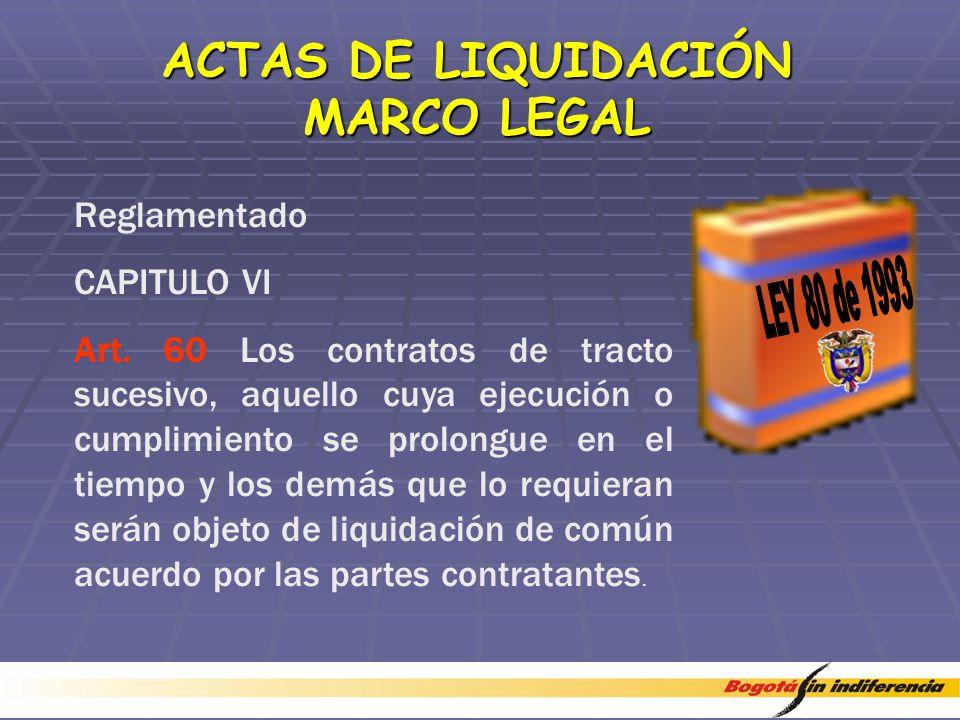 ACTAS DE LIQUIDACIÓN MARCO LEGAL