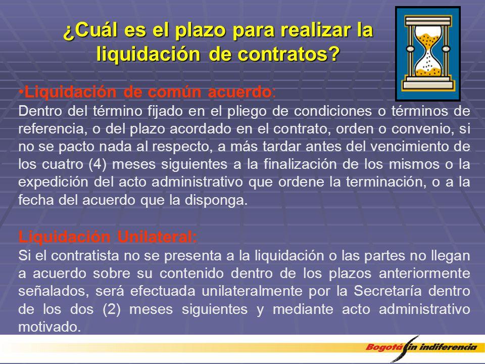 ¿Cuál es el plazo para realizar la liquidación de contratos