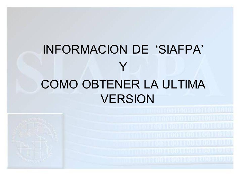 INFORMACION DE 'SIAFPA' Y COMO OBTENER LA ULTIMA VERSION