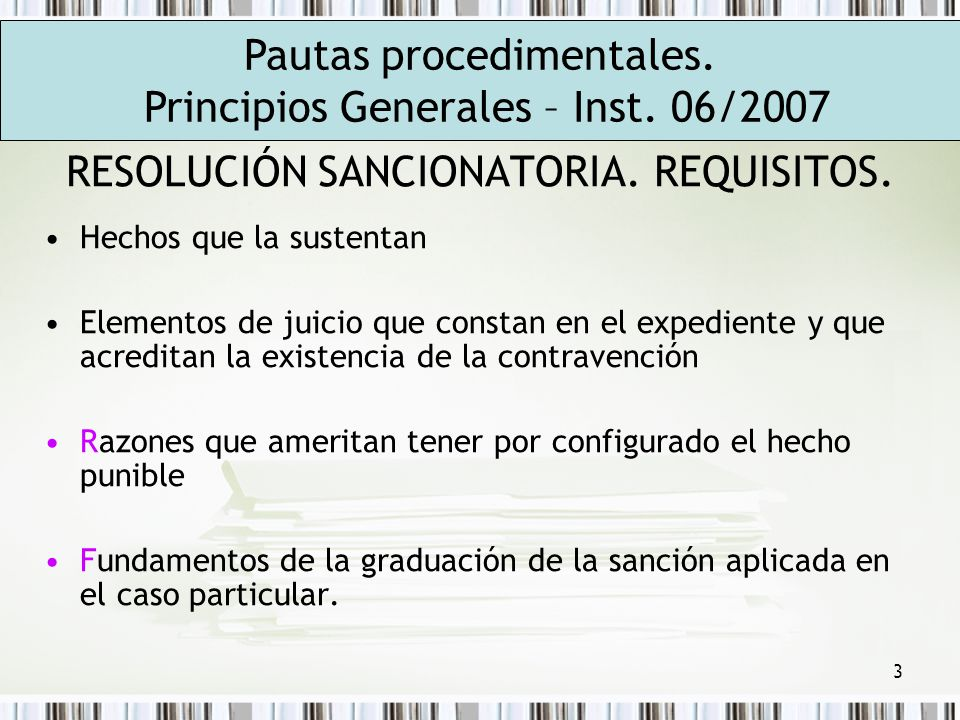 RESOLUCIÓN SANCIONATORIA. REQUISITOS.