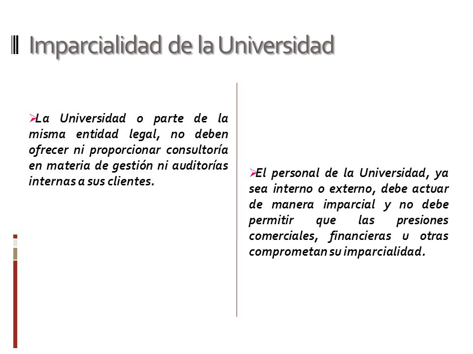 Imparcialidad de la Universidad