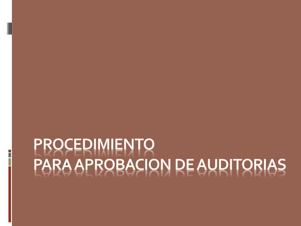 Procedimiento para aprobacion de auditorias