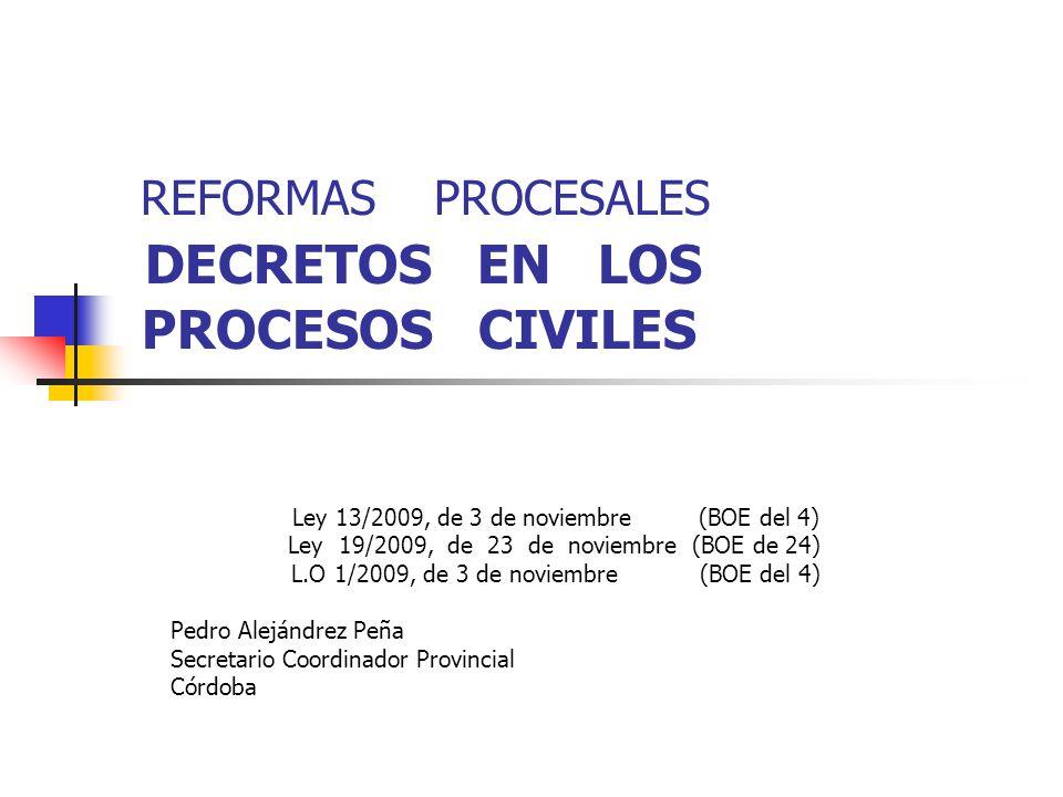 REFORMAS PROCESALES DECRETOS EN LOS PROCESOS CIVILES