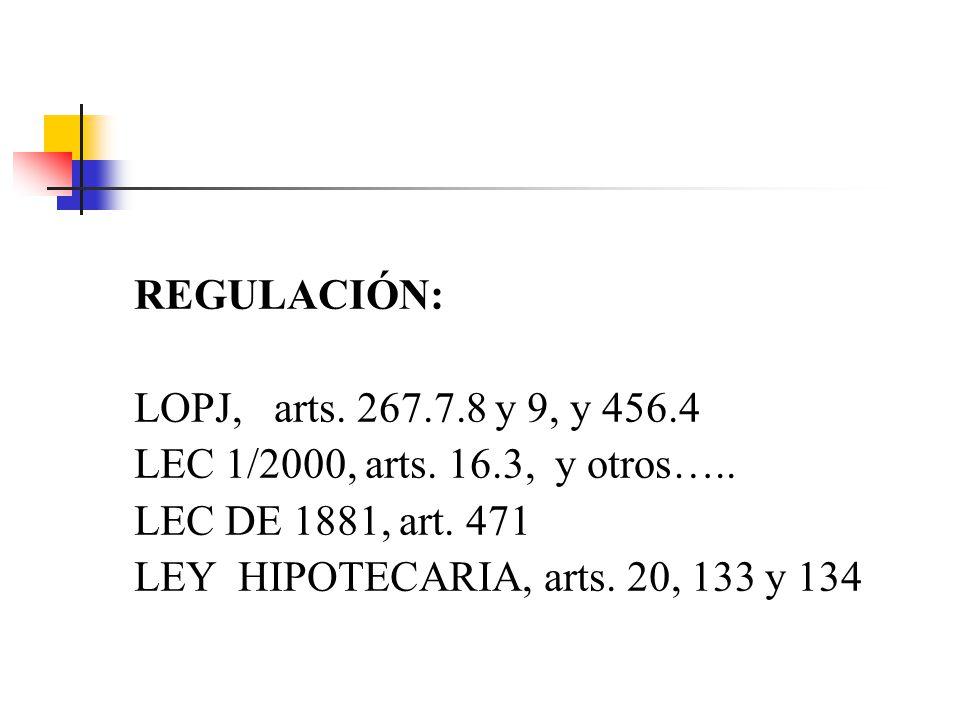 DECRETOS EN LA LEC REGULACIÓN: LOPJ, arts. 267.7.8 y 9, y 456.4. LEC 1/2000, arts. 16.3, y otros…..