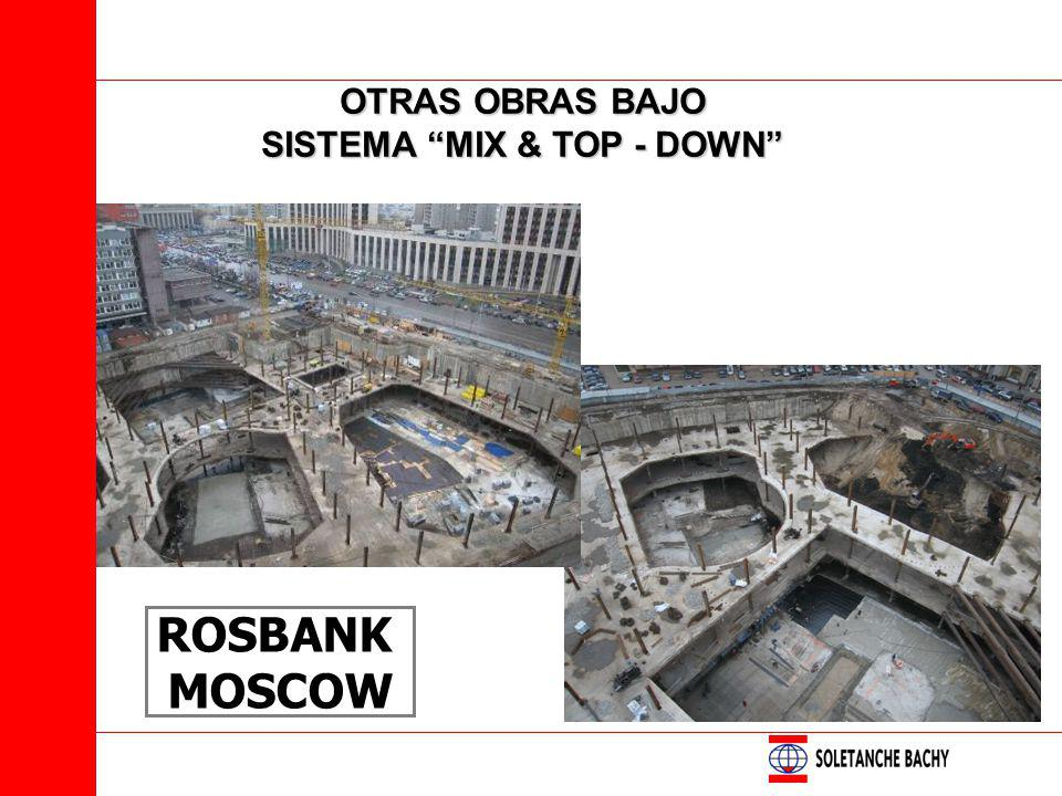 OTRAS OBRAS BAJO SISTEMA MIX & TOP - DOWN