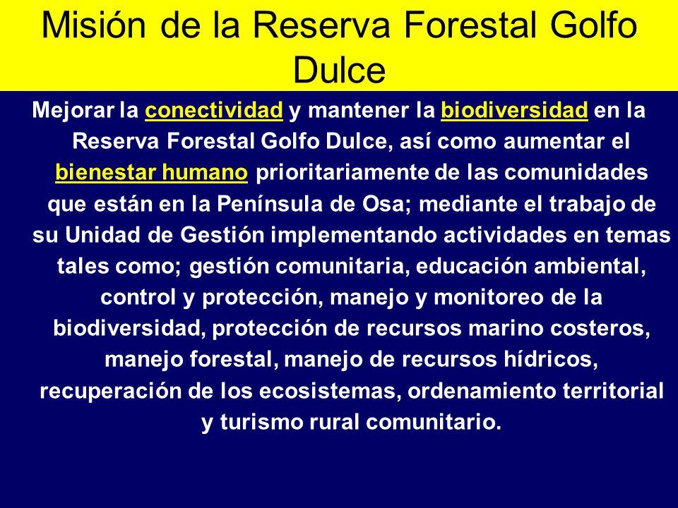 Misión de la Reserva Forestal Golfo Dulce