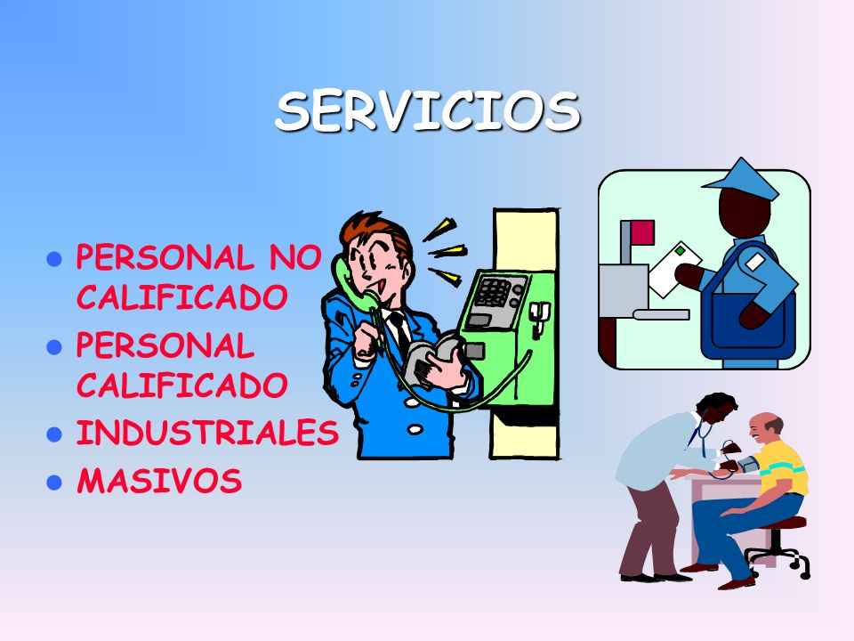 SERVICIOS PERSONAL NO CALIFICADO PERSONAL CALIFICADO INDUSTRIALES