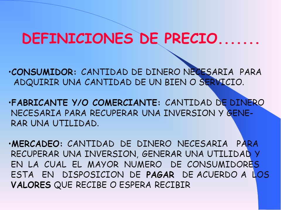 DEFINICIONES DE PRECIO.......