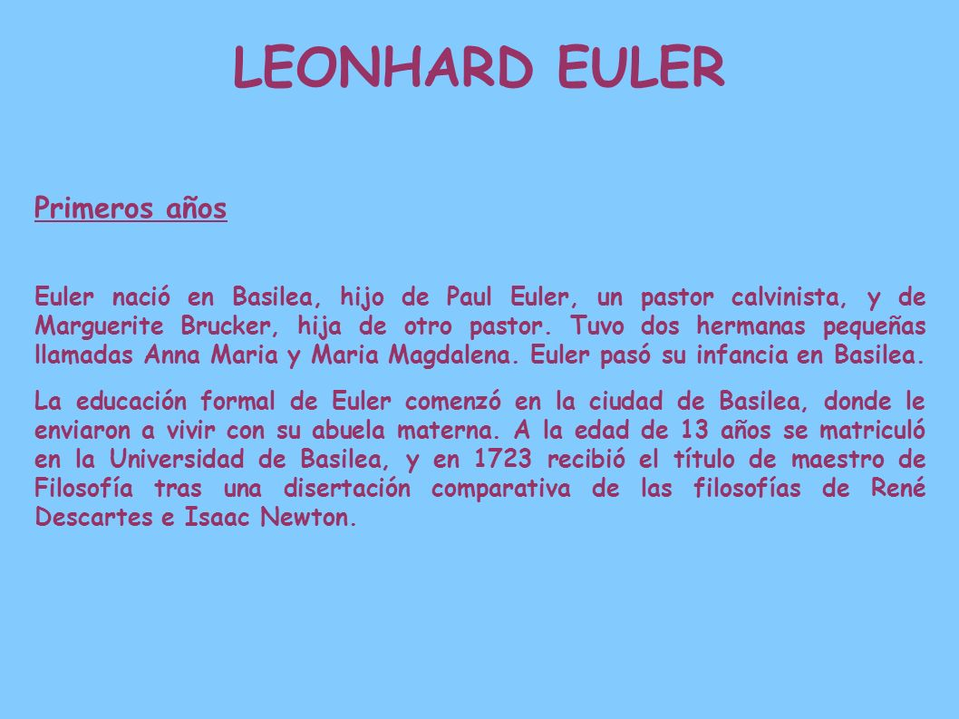 LEONHARD EULER Primeros años