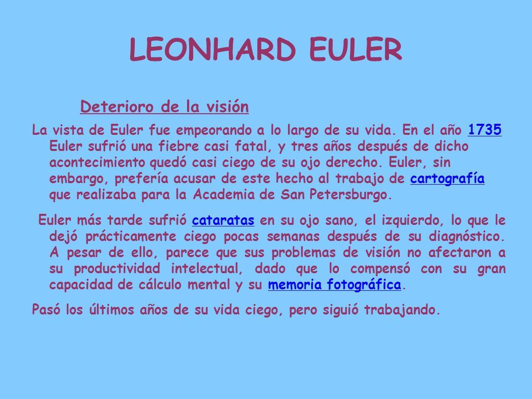 LEONHARD EULER Deterioro de la visión