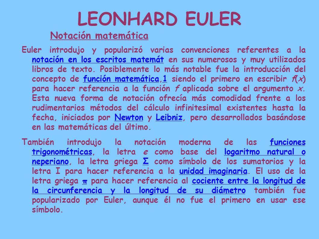 LEONHARD EULER Notación matemática