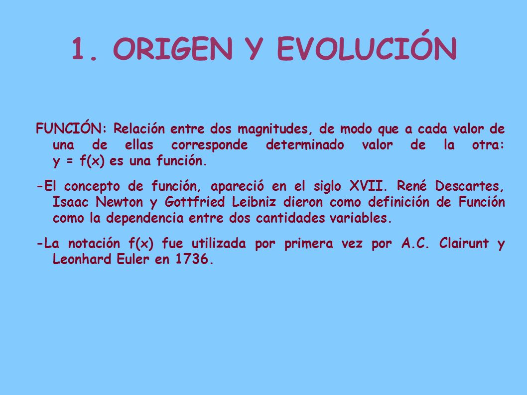 1. ORIGEN Y EVOLUCIÓN