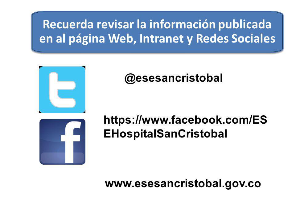Recuerda revisar la información publicada en al página Web, Intranet y Redes Sociales