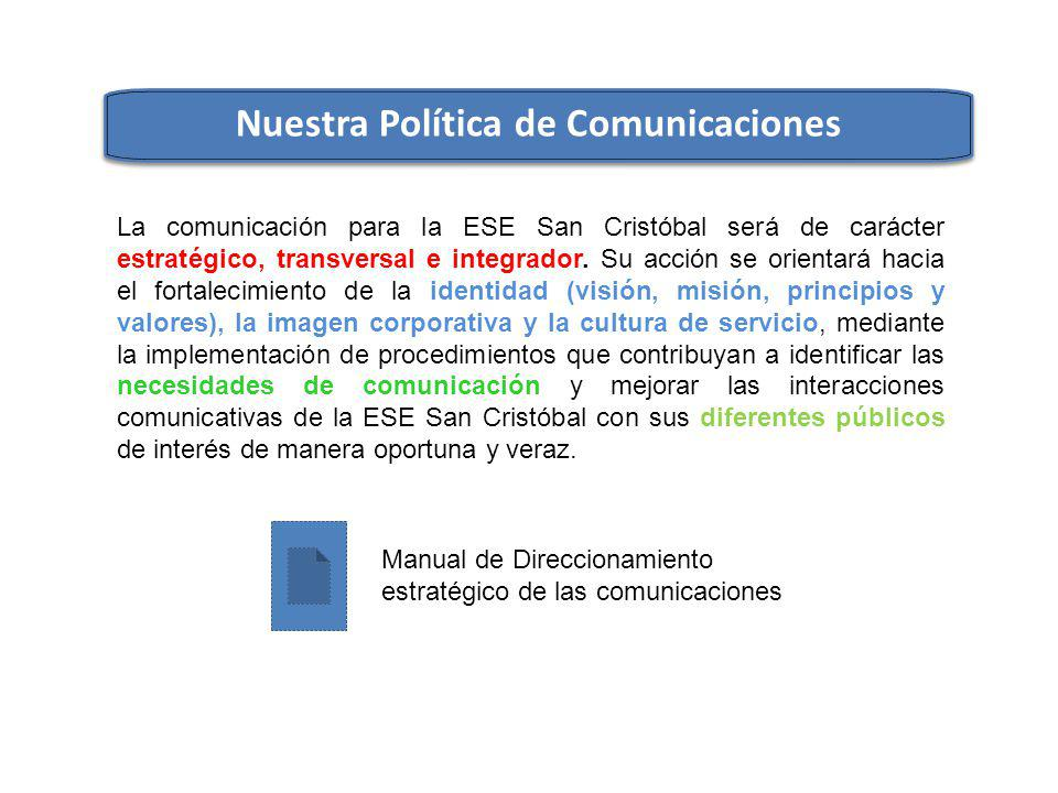 Nuestra Política de Comunicaciones