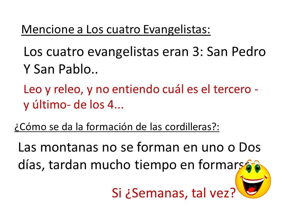 Los cuatro evangelistas eran 3: San Pedro Y San Pablo..