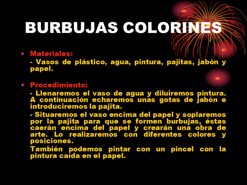 BURBUJAS COLORINES Materiales: