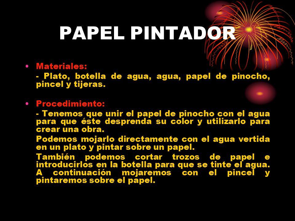 PAPEL PINTADOR Materiales: