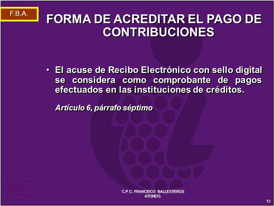 FORMA DE ACREDITAR EL PAGO DE CONTRIBUCIONES