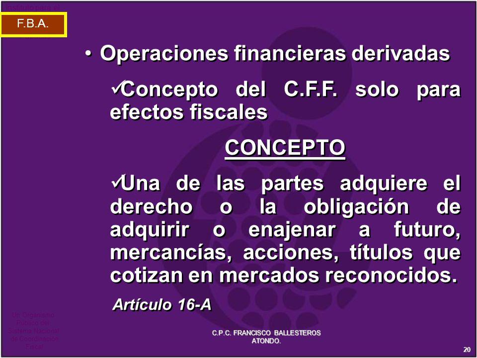 C.P.C. FRANCISCO BALLESTEROS ATONDO.
