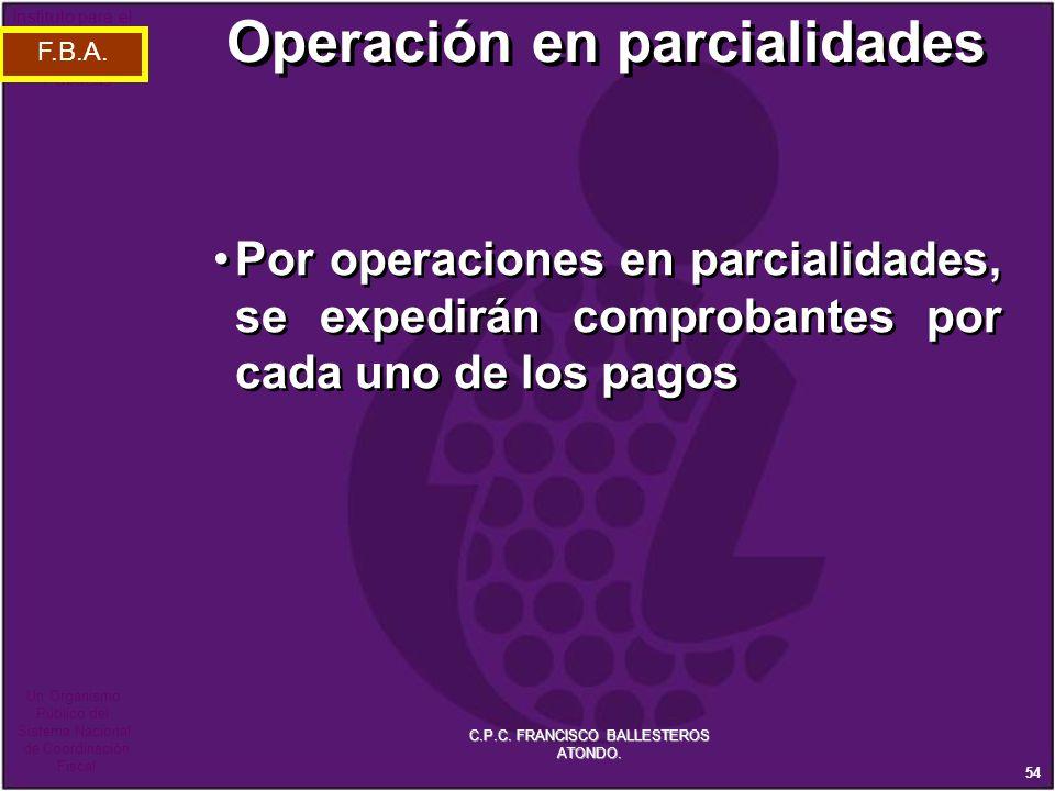 Operación en parcialidades