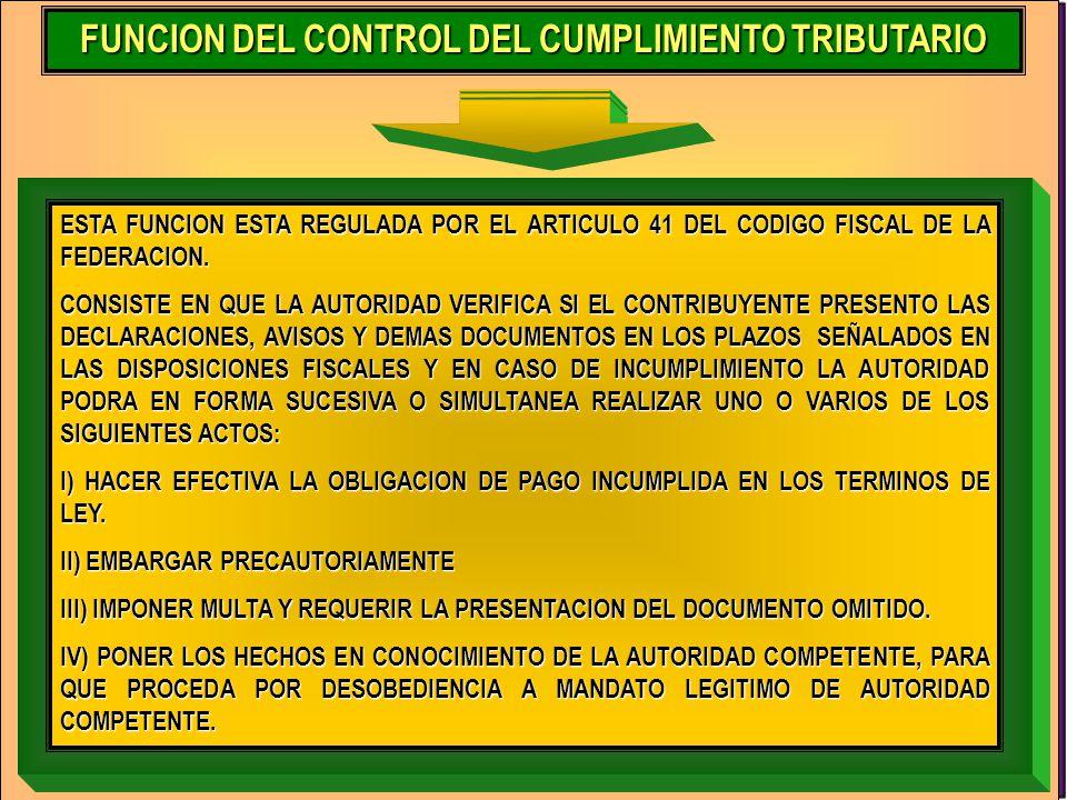 FUNCION DEL CONTROL DEL CUMPLIMIENTO TRIBUTARIO