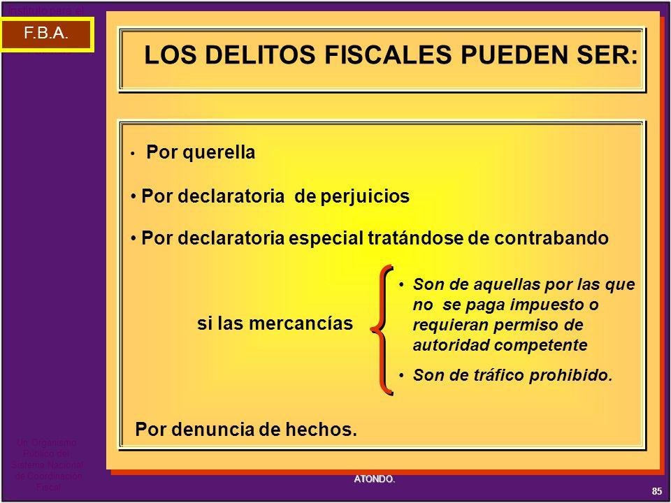 LOS DELITOS FISCALES PUEDEN SER: