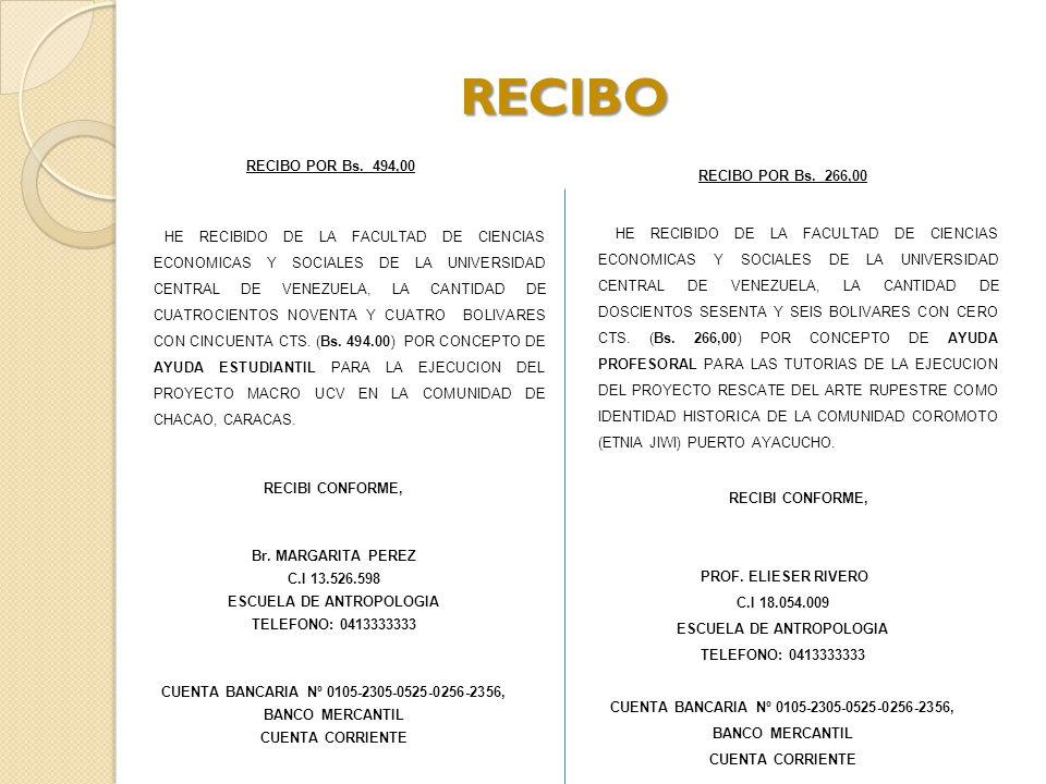 RECIBO RECIBO POR Bs. 494,00 RECIBI CONFORME, Br. MARGARITA PEREZ
