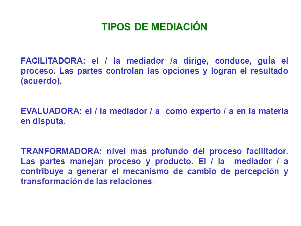TIPOS DE MEDIACIÓN