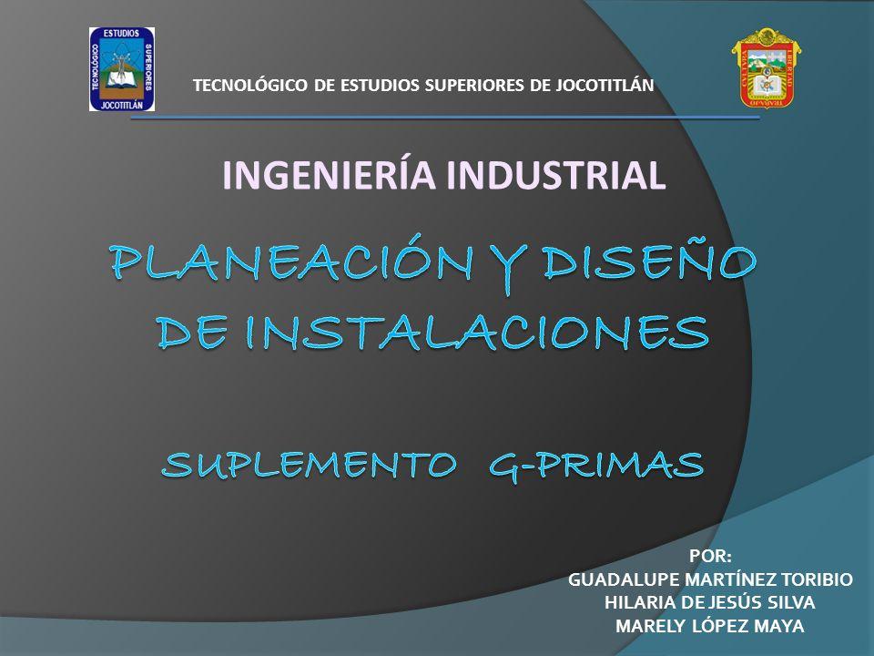 Planeación y diseño de instalaciones Suplemento G-primas