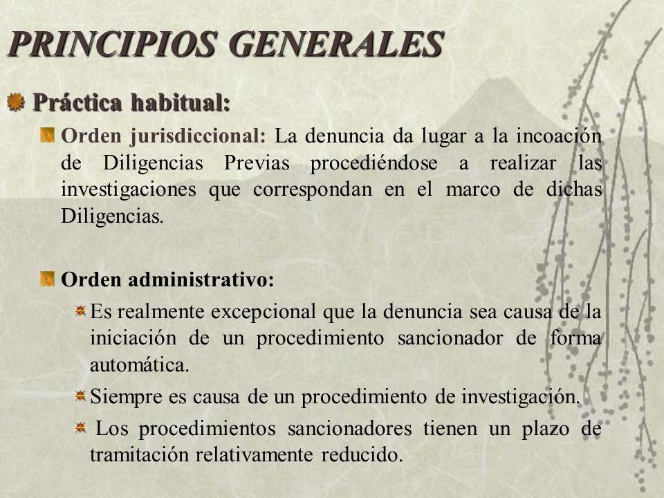 PRINCIPIOS GENERALES Práctica habitual: