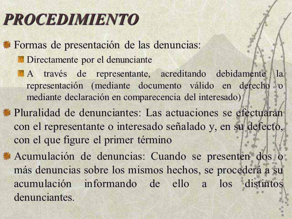 PROCEDIMIENTO Formas de presentación de las denuncias: