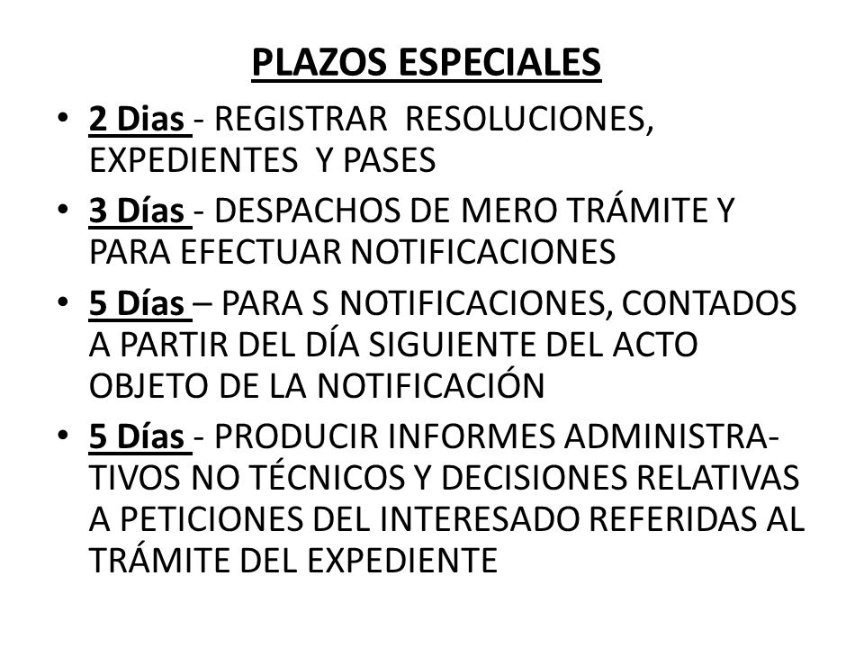 PLAZOS ESPECIALES 2 Dias - REGISTRAR RESOLUCIONES, EXPEDIENTES Y PASES