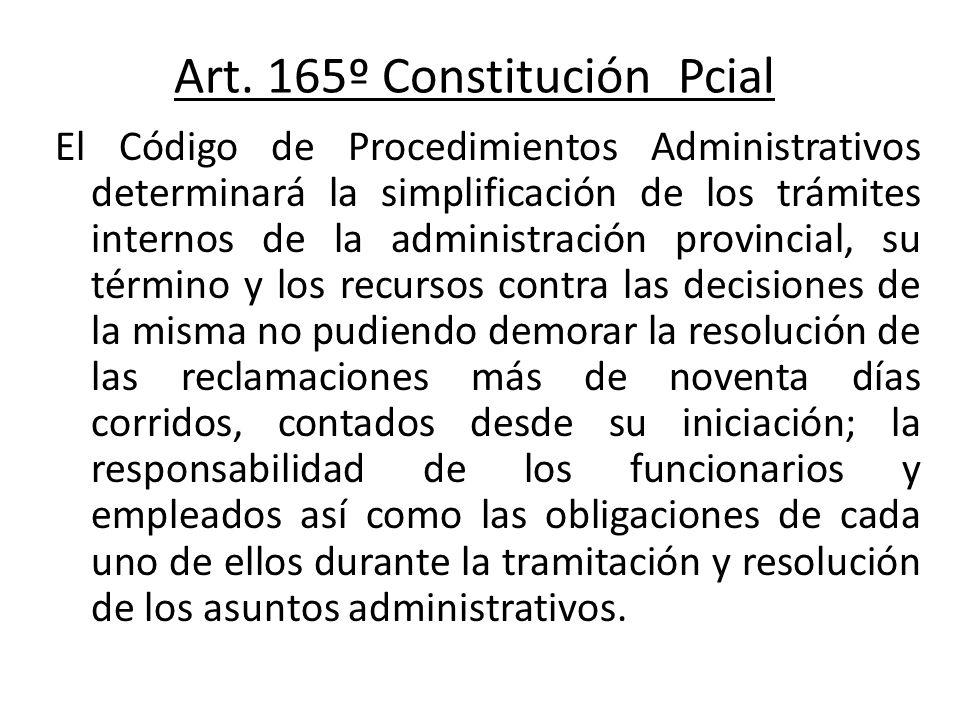 Art. 165º Constitución Pcial
