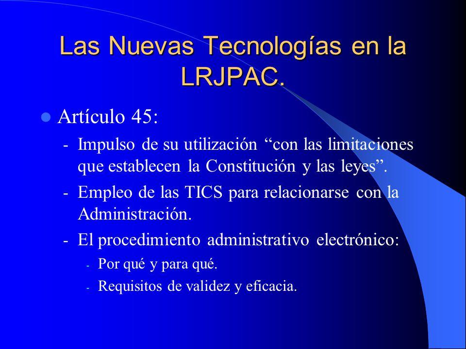 Las Nuevas Tecnologías en la LRJPAC.