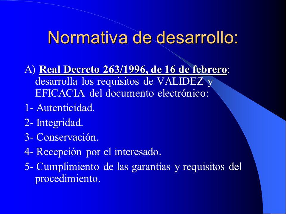 Normativa de desarrollo: