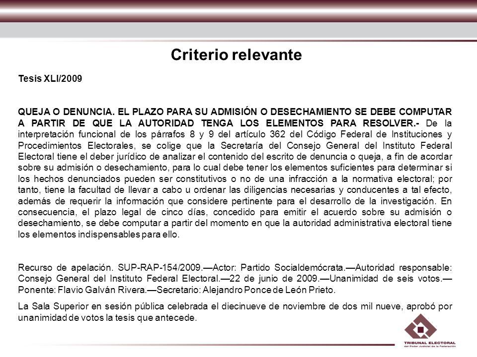 Criterio relevante Tesis XLI/2009