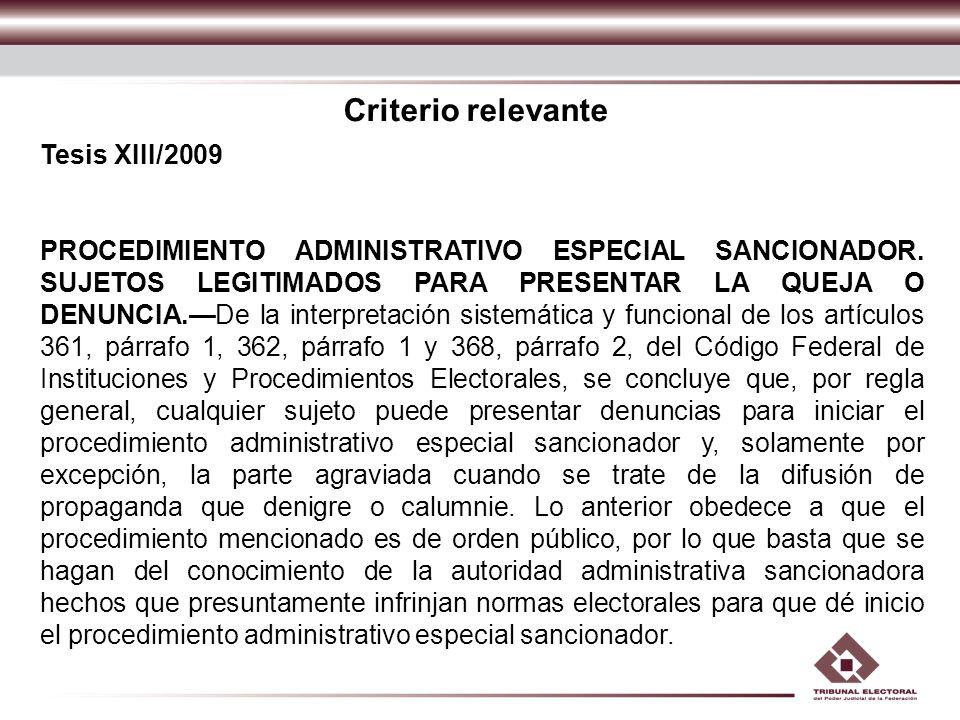 Criterio relevante Tesis XIII/2009