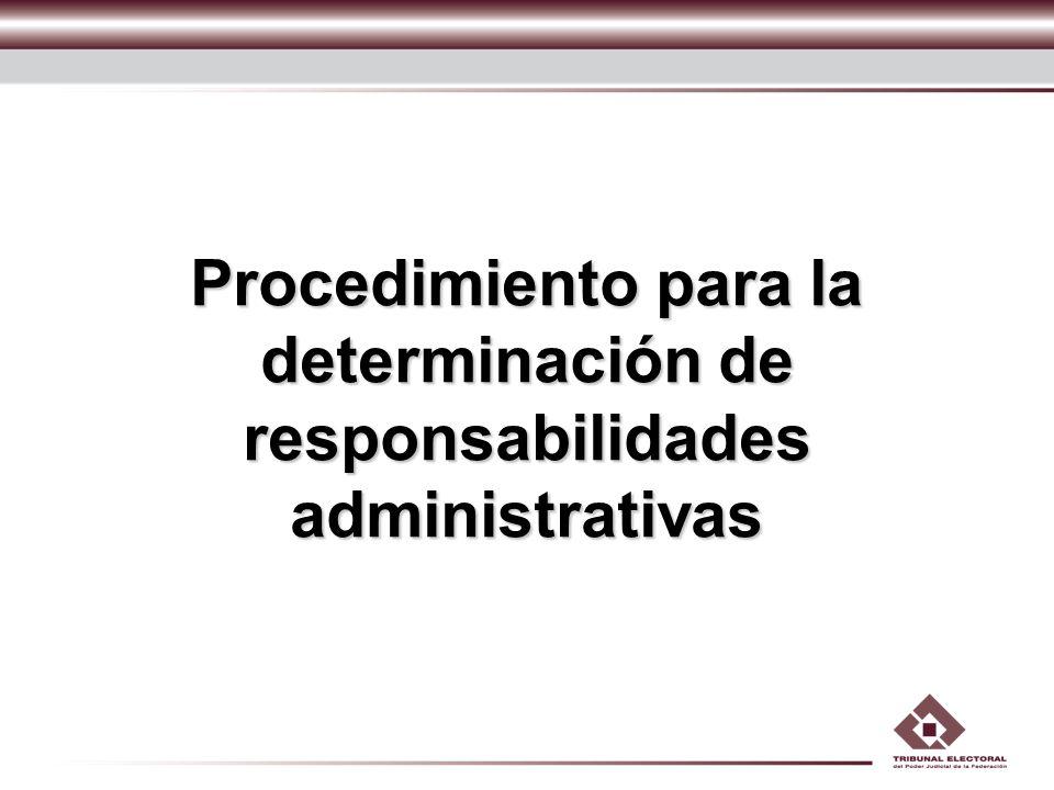 Procedimiento para la determinación de responsabilidades administrativas
