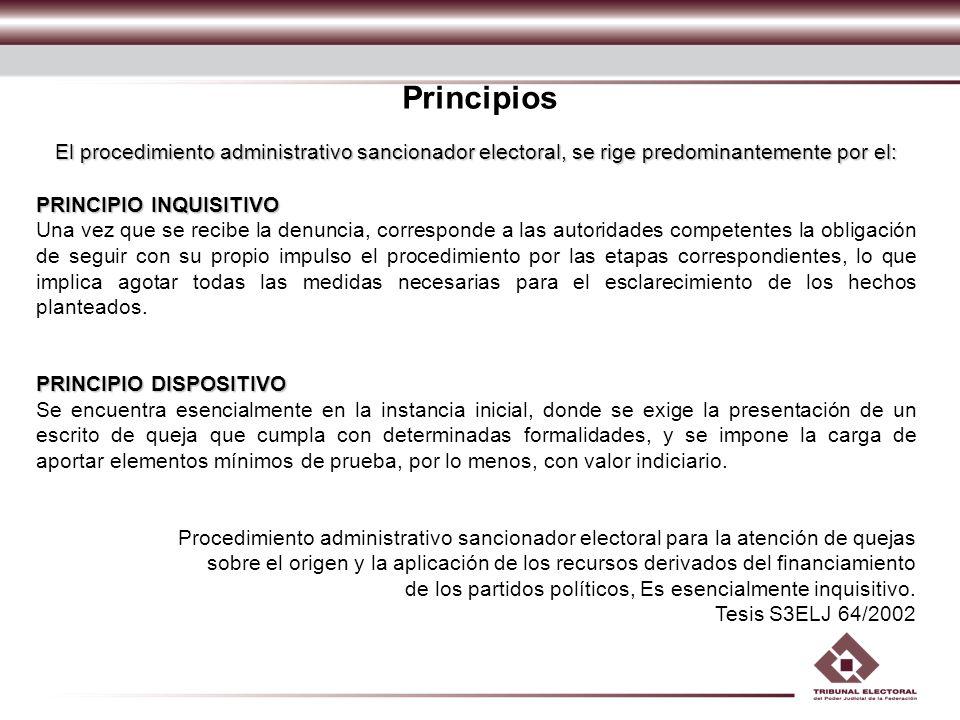 Principios El procedimiento administrativo sancionador electoral, se rige predominantemente por el: