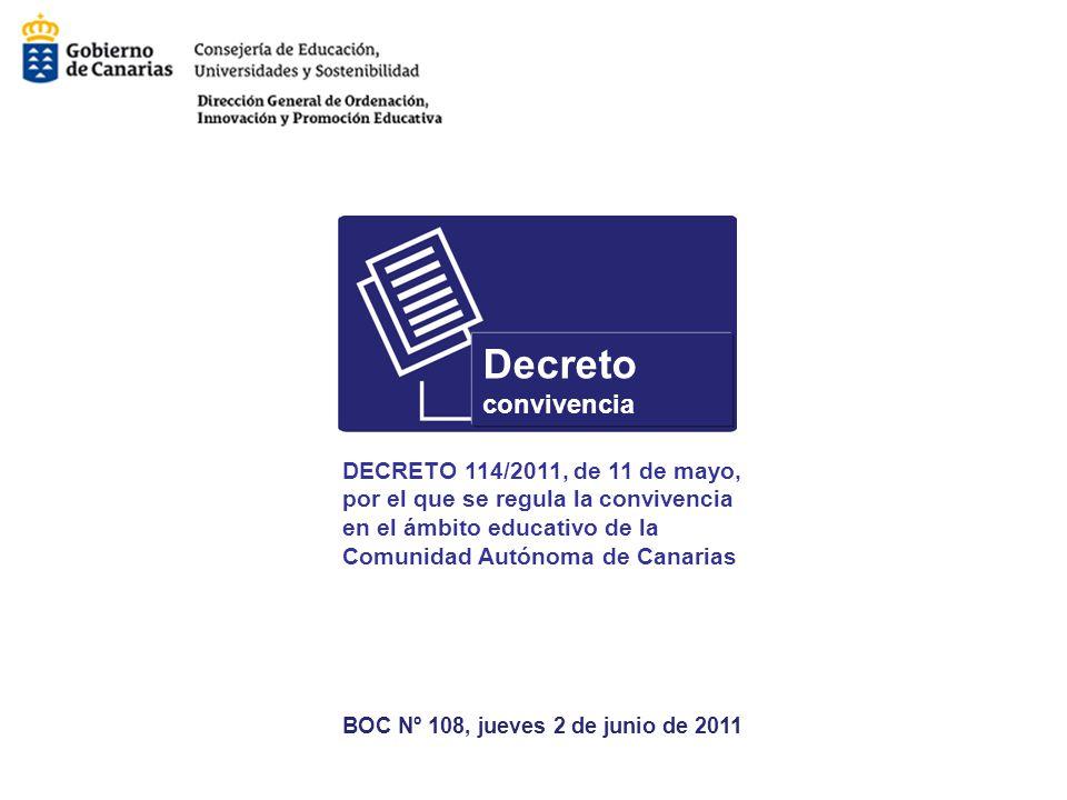 Decreto convivencia DECRETO 114/2011, de 11 de mayo,