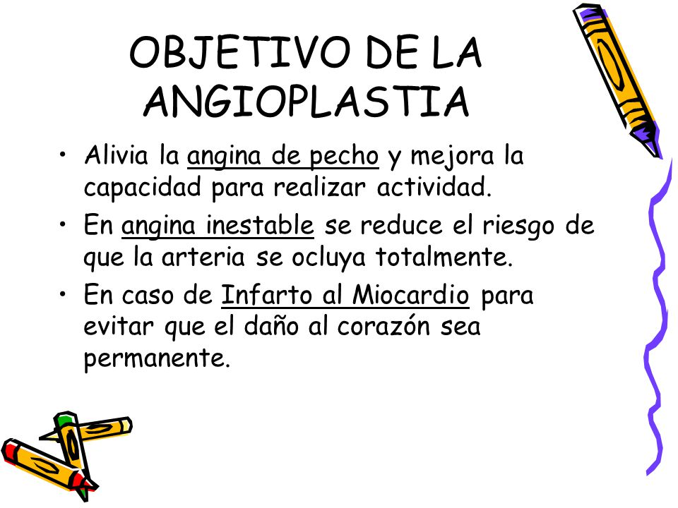 OBJETIVO DE LA ANGIOPLASTIA