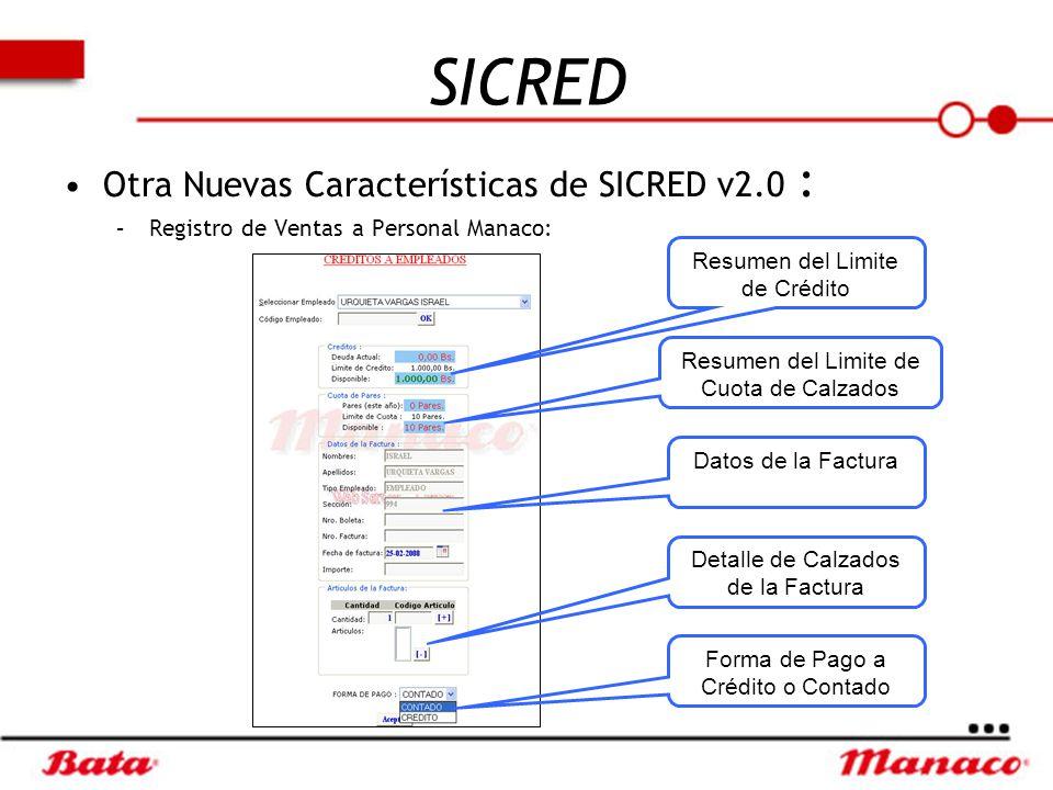 SICRED Otra Nuevas Características de SICRED v2.0 :