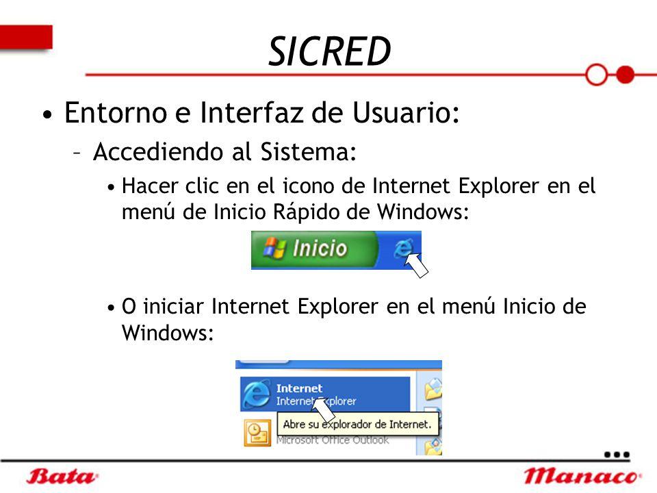 SICRED Entorno e Interfaz de Usuario: Accediendo al Sistema: