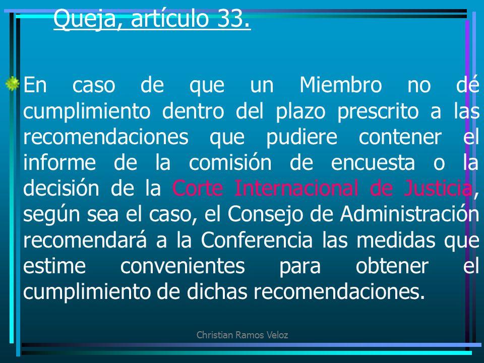 Queja, artículo 33.