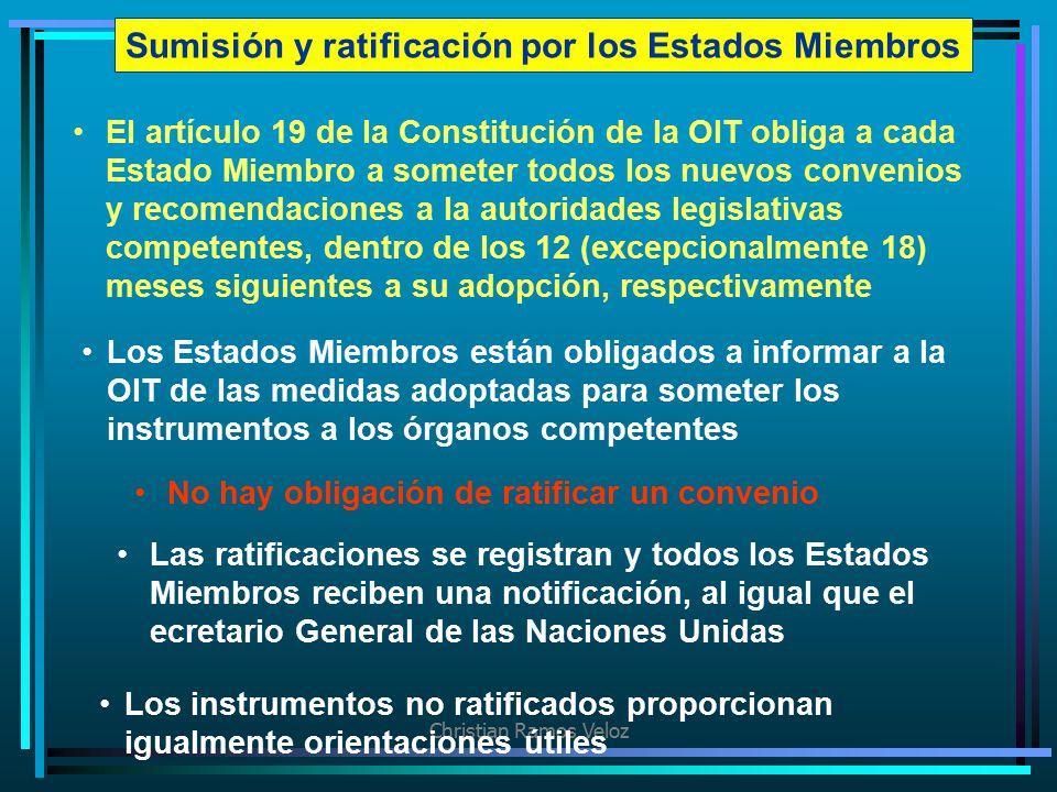 Sumisión y ratificación por los Estados Miembros