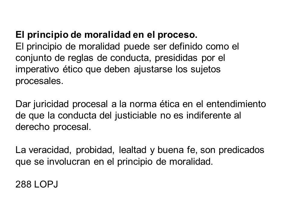 El principio de moralidad en el proceso